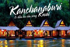 BANGKOK - PATTAYA - KANCHANABURI